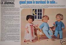 PUBLICITÉ POUPÉES MARIE-FRANÇOISE / JEAN-MICHEL QUAND PASSE LE MARCHAND DE SABLE