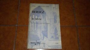 BERLIOZ TE DEUM SPARTITO CANTO PIANOFORTE PIANO VOCAL SCORE BELWIN MILLS