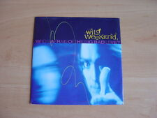 """Wild Weekend: Who's Afraid Of The Big Bad Love  7"""": 1990 UK Release: Pic Sleeve"""