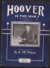 Hoover Is The Man 1928 Herbert Hoover Sheet Music
