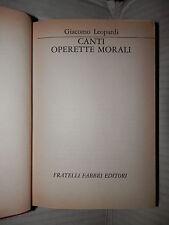 CANTI OPERETTE MORALI Giacomo Leopardi Fabbri I grandi della letteratura 14 1968