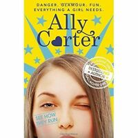 See How They Run: Book 2 by Ally Carter (Paperback, 2016)-H027