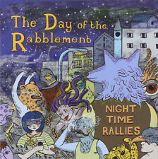 The Day Of The Rabblement : Night Time Rallies CD (2013) ***NEW*** Amazing Value