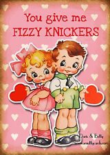 You Give Me Fizzy Knickers ~ Doris & Betty Valentine / Love Card - PM-DBV16