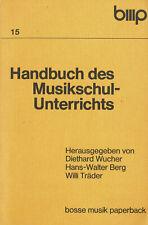 """Bosse Musik: Wucher/Berg/Träder """" Handbuch des Musikschul - Unterichts """"1979"""
