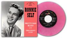 RONNIE SELF - PRETTY BAD BLUES - CLASSIC ROCKABILLY ON PINK MARBLE WAX