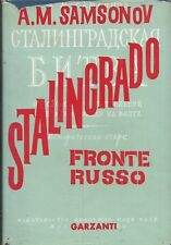 Samsonov - Stalingrado Fronte Russo -  Garzanti 1961  1^ Edz Memorie e Documenti