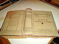 LA SIFILIDE IGNORATA E STRANA di C. MARTELLI - ED. IDELSON 1923