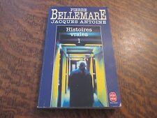le livre de poche histoires vraies 1 - PIERRE BELLEMARE/JACQUES ANTOINE