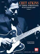 CHET ATKINS IN THREE DIMENSIONS COUNTRY GUITAR BOOK NEW