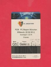 Orig.Ticket   Champions League  2011/12   FC BASEL - BAYERN MÜNCHEN  1/8 FINALE