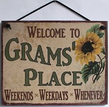 Grams Sign Plaque Welcome Place Grandma Weekends Weekdays Whenever #1 Mom Gram