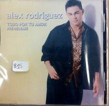 Todo Por Tu Amor (Pre-Release)- Alex Rodriguez- CD de musica cristiana