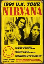 Nirvana 1991 UK Tour Vintage Retro Metal Sign Home Pub Studio Workshop Garage