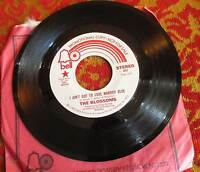 BLOSSOMS **I AIN'T GOT TO LOVE NOBODY ELSE** Soul 45 on BELL 857 PROMO COPY