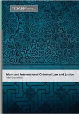 Islam and International Criminal Law and Justice   (New hardcover)