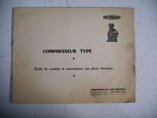 catalogue ancien COMPRESSEUR type 75  110 120  guide et pièces détachées