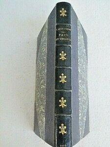 PAUL ET VIRGINIE - DE SAINT PIERRE - LEMERRE - 1878 - REL. R.PETIT - HAUDOIN GRA