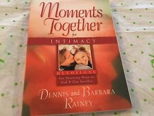 Moments together for intimacy Dennis and Barbara Rainey book