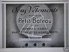 PUBLICITÉ 1943 PETIT BATEAU SOUS-VÊTEMENT DE MARQUE POUR HOMMES DAMES ENFANTS