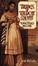 TEMPESTUOUS: OPAL'S STORY - BRIDES OF WILDCAT COUNTY #5 (Brides of Wildcat Count