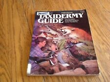 Taxidermy Guide: Illustrated Guide to Home Taxidermy by Russell Tinsley 3rd Edit
