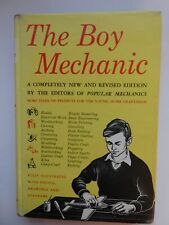 The Boy Mechanic by the Editors of Popular Mechanics