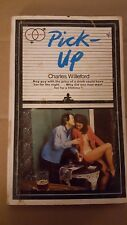 "Charles Willeford, ""Pick-Up,"" 1969, Softcover Library S.47, VG, 1st UK."