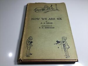 Now We are Six A A Milne 1927 2nd Edition