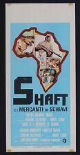 LOCANDINA, SHAFT E I MERCANTI DI SCHIAVI Shaft in Africa BLAXPLOITATION POSTER C