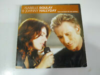 Isabelle Boulay & Johnny Hallyday Tout Au Bout de NOS Peignes - Single CD