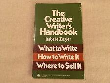 Everday Handbook: Creative Writer's Handbook : What to Write, How to Write...