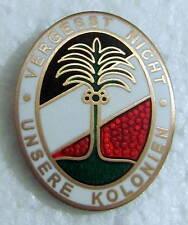 PIN Deutsche Kolonien - Vergesst nicht unsere Kolonien + NEU NEU **** P-242