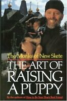 Art of Raising a Puppy by Monks of New Skete