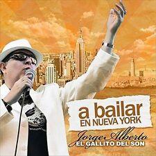 """Jorge Alberto """"El Gallito del Son"""" : A Bailar en Nueva York CD"""
