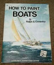 Vintage How to Paint Boats by Ralph S. Coventry Color Illus. Oversize