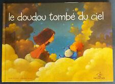 Le doudou tombé du ciel EO Pillot Biteaud Le Seuil Livre illustré