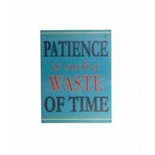 Shabby Chic Vintage Fridge Magnet Patience Is a Waste of Time Humorous