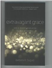 Extravagant Grace: God's Glory Displayed in Our Weakness, Barbara Duguid, P&R