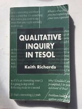 Qualitative Inquiry in TESOL by Keith Richards (Paperback, 2003)