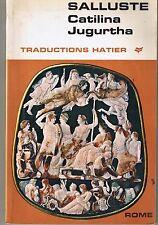 Catilina Jugurtha * SALLUSTRE * Classiques Rome Hatier * Textes en Français