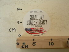 STICKER,DECAL SHADOW CONSPIRACY FEEL THE FEER MOVIE ? SHEEN,SUTHERLAND,HAMILTON