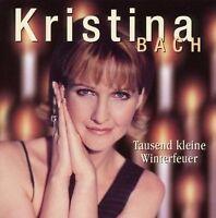 KRISTINA BACH - 1000 KLEINE WINTERFEUER - CD NEU Mein kleiner Prinz Stille Nacht