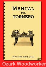 South Bend Torno De Metal Manual Del Tornero En Español 1930s-1950s 1208