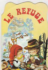 Le refuge Touret Collection Chérubin N°7  1974