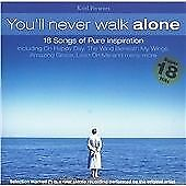 You'll Never Walk Alone: 18 Songs of Inspiration, Various Artists, Audio CD, Goo