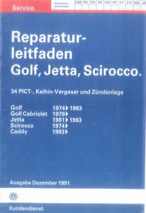 Keihin 26/30DC + Solex 34PICT Vergaser WERKSTATTHANDBUCH VW GOLF SCIROCCO JETTA