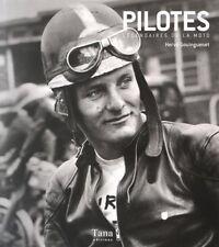 Pilotes légendaires de la moto (Relié) -  Hervé Guouinguenet