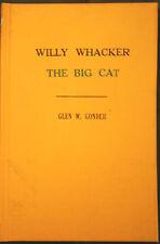 The Big Cat Vol. 2 Willy Whacker Adventures by Glen W. Gonder, HC Ex-School book