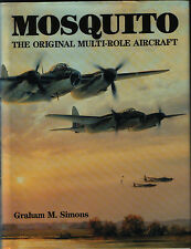 Mosquito - The Original Multi-Role Aircraft (Arm and Armour) - New Copy